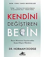 Kendini Değiştiren Beyin: Beyin Biliminin Sınırlarından Kişisel Başarı Öyküleri