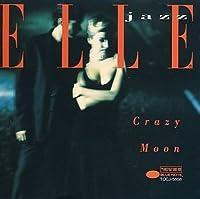 ELLE jazz/CRAZY MOON~恋人たちのささやき