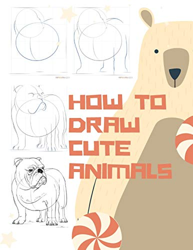 how to draw cute animals: for kids>Activity Book for Children to Learn to Draw (children's drawing) ,easy step by step for beginner ( unicorn pets ... wolves insects godzilla owls octopus ocean )