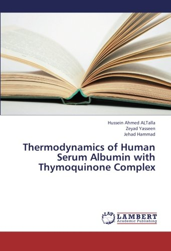 Thermodynamics of Human Serum Albumin with Thymoquinone Complex