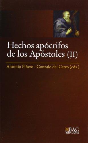 Hechos Apocrifos De Los Apostoles (2): 13 (BAC SELECCIONES)