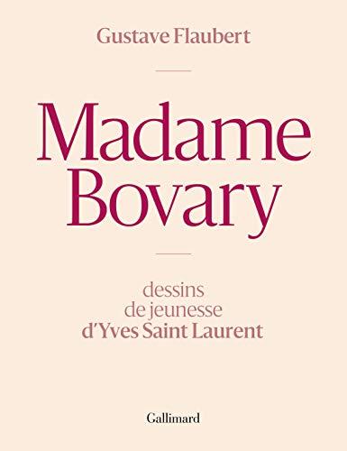 Madame Bovary: Dessins de jeunesse d'Yves Saint Laurent