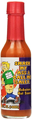 Smack My Ass and Call Me Sally Habanero Hot Sauce