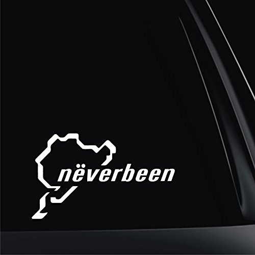 "J & Mikgony, LLC. 7"" x 4.2"" Never Been Nurburgring White Vinyl Funny Decal"
