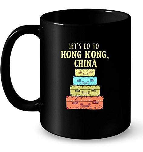 Lets go to Hong Kong China Cute Suitcase Travel tee Gift Coffee Mug