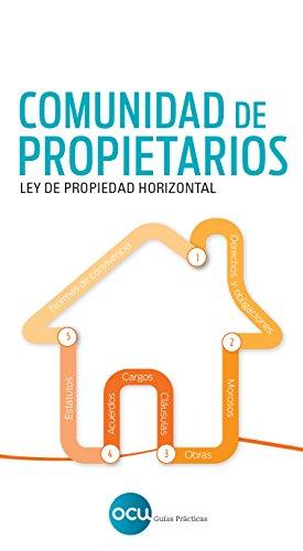 Comunidad de Propietarios: Ley de Propiedad Horizontal