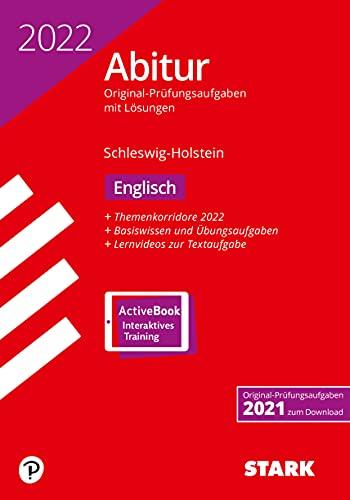 STARK Abiturprüfung Schleswig-Holstein 2022 - Englisch (STARK-Verlag - Abitur-Prüfungen)