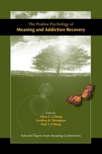 The Positive Psychology of Meaning and Addiction Recovery