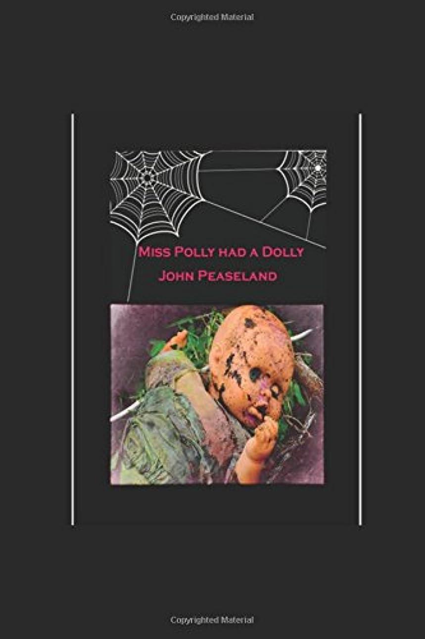 誇張する経済的動かすMiss Polly had a Dolly