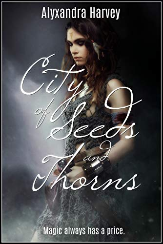 City of Seeds and Thorns (English Edition)