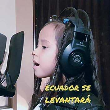 Ecuador Se Levantará (feat. Ailin Diaz)