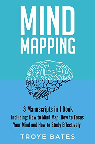 Mind Mapping: 3-in-1 Bundle to Master Brain Mapping, Mind Maps at Work, Mind Map Examples & Mind Mapping Journals (Brain Training) (English Edition)