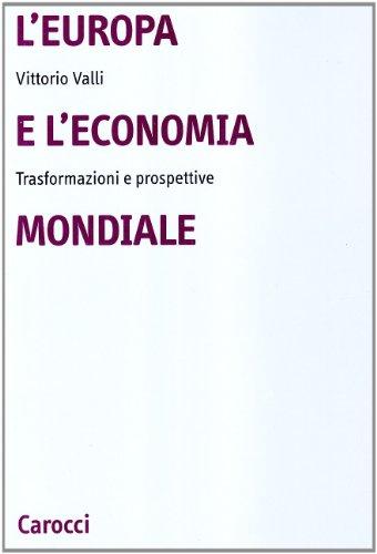 L'Europa e l'economia mondiale. Trasformazioni e prospettive