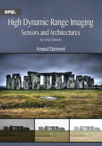 High Dynamic Range Imaging: Sensors and Architectures, 2nd Edition Front Cover
