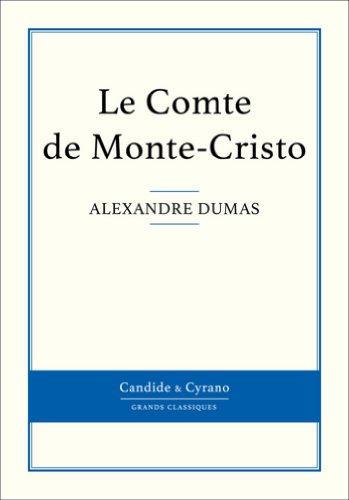 Le Comte de Monte-Cristo (French Edition)