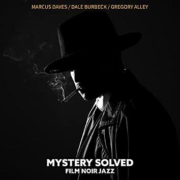 Mystery Solved: Film Noir Detective Jazz