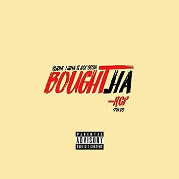 Bought Ha (feat. RCF Sosa & Slique Nique)