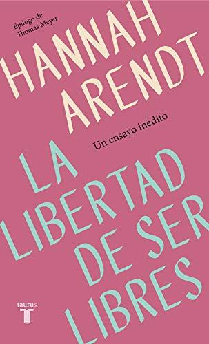 La libertad de ser libres (Pensamiento)