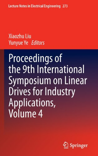 Proceedings of the 9th International Symposium on Linear Drives for Industry Applications, Volume 4 (Lecture Notes in Electrical Engineering, Band 273)