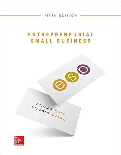 Compare Textbook Prices for Entrepreneurial Small Business 5 Edition ISBN 9781259573798 by Katz, Jerome,Green, Richard