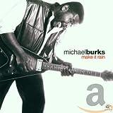 Songtexte von Michael Burks - Make It Rain