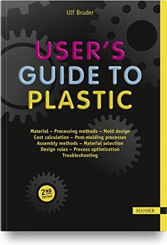 User's Guide to Plastic: Bonus Download Material: A Handbook for Everyone
