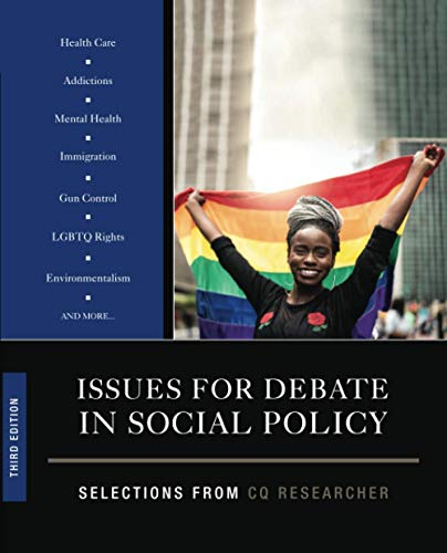 Compare Textbook Prices for Issues for Debate in Social Policy: Selections From CQ Researcher 3 Edition ISBN 9781544389035 by CQ Researcher