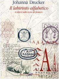 Il labirinto alfabetico (Il sapere del libro)