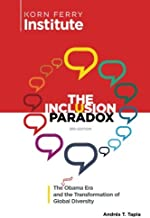 The Inclusion Paradox: The Post Obama Era and the Transformation of Global Diversity