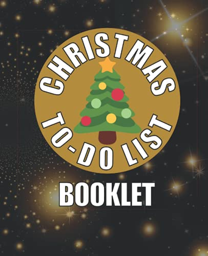 Christmas To-do List Booklet: 7.5' x 9.25' Xmas To-do List Notebook Journal to Track Your Christmas Activities with Tasks Descriptions, 120 Pages
