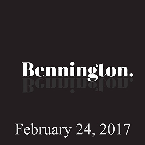 Bennington, February 24, 2017 audiobook cover art