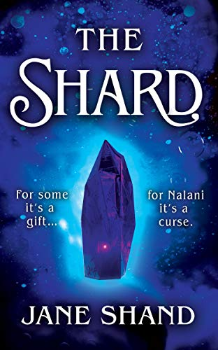 The Shard by [Jane Shand]