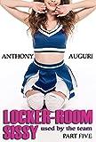 Locker-room Sissy: Used by the Team, Part Five