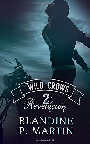 Wild Crows – 2. Revelación