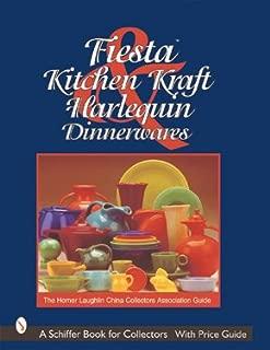 Fiesta, Harlequin & Kitchen Kraft Dinnerwares: The Homer Laughlin China Collectors Association Guide