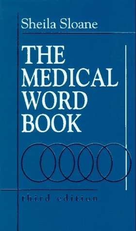 Medical Word Book: A Spelling and Vocabulary Guide to Medical Transcription