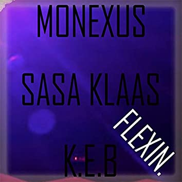 Flexin' (feat. Sasa Klaas & KEB)