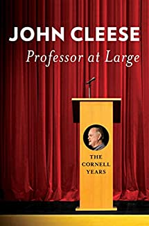 John Cleese - Professor At Large: The Cornell Years