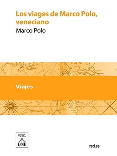 Los viages de Marco Polo veneciano
