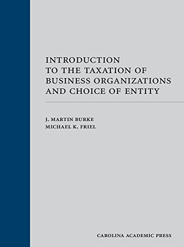 Introduction to the Taxation of Business Organizations and Choice of Entity