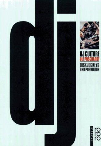 DJ Culture. Diskjockeys und Popkultur