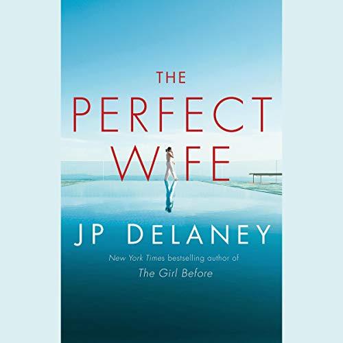 The Perfect Wife     A Novel              Auteur(s):                                                                                                                                 JP Delaney                               Narrateur(s):                                                                                                                                 Saskia Maarleveld,                                                                                        Graham Halstead,                                                                                        Euan Morton,                   Autres                 Durée: 10 h     Pas de évaluations     Au global 0,0