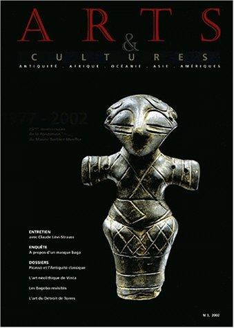 Arts et cultures N° 3/2002 : 1977-2002, 25ème anniversaire de la fondation du Musée Barbier-Mueller