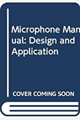 Microphone manual: Design and application (Howard W. Sams & Company audio library) Paperback