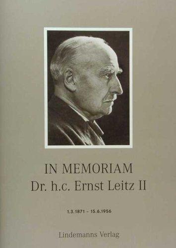 In Memoriam Dr. h.c. Ernst Leitz II: 1.3.1871-15.6.1956