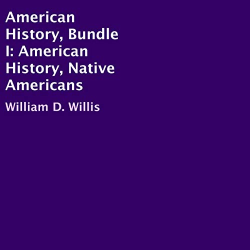 American History, Bundle I: American History, Native Americans audiobook cover art