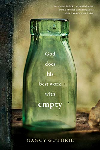 God Does His Best Work with Empty - Kindle edition by Guthrie, Nancy. Religion & Spirituality Kindle eBooks @ Amazon.com.