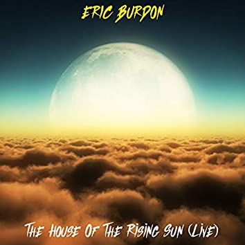 House of the Rising Sun (Live)