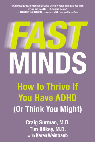 Fast Minds: How to Thrive If You Have ADHD (Or Think You Might) (English Edition)