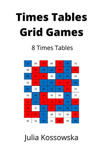 8 x Times Tables Grid Games: Ideal for those practising their 8 times tables (Galactic Grid Games)
